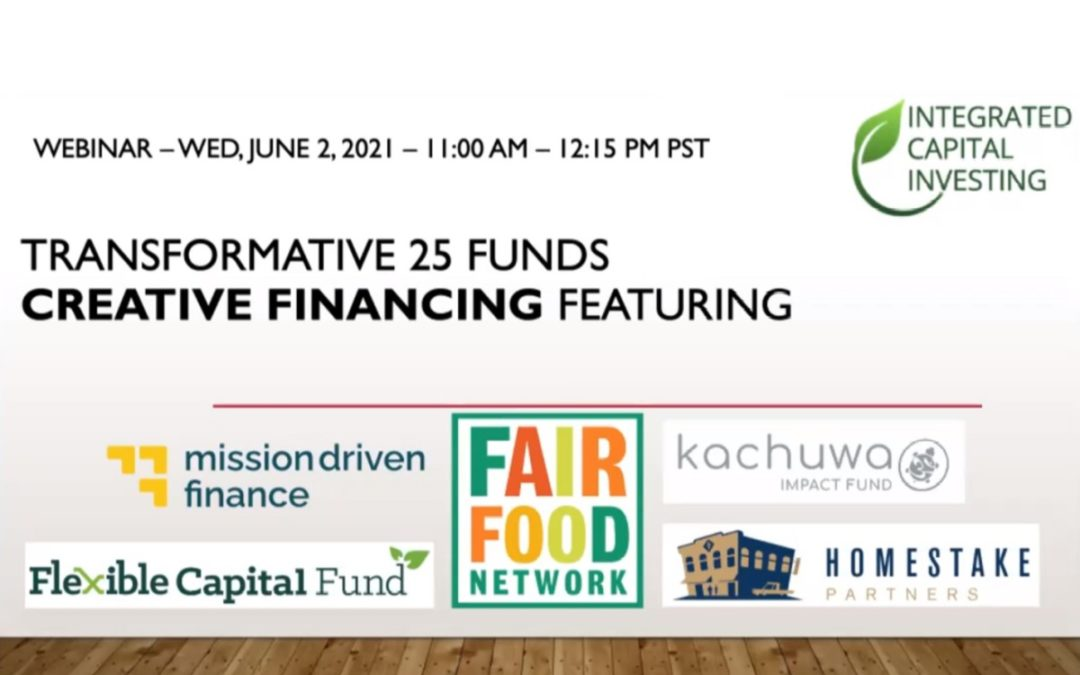 Transformative 25 Funds Creative Financing